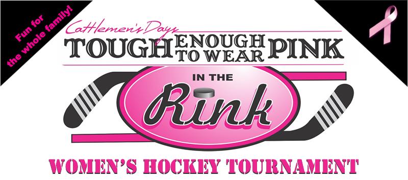 Cattlemen's Days TETWP Pink in the Rink Women's Hockey Tournament
